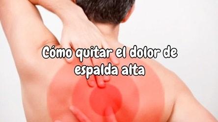 Cómo quitar el dolor de espalda alta