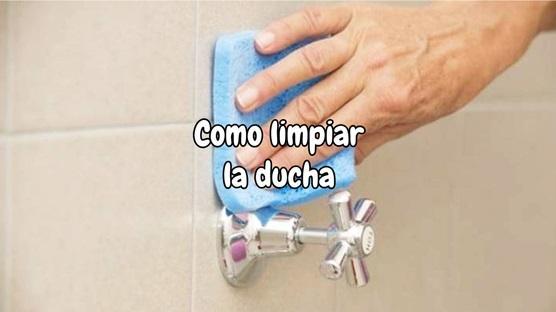 Como limpiar la ducha
