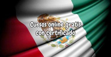 Cursos online gratis certificado México