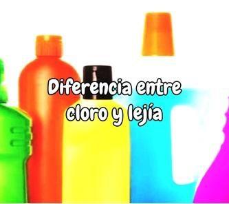 Diferencia entre cloro y lejía