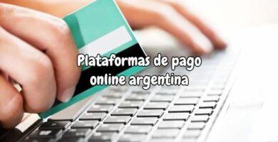 Plataformas de pago online argentina