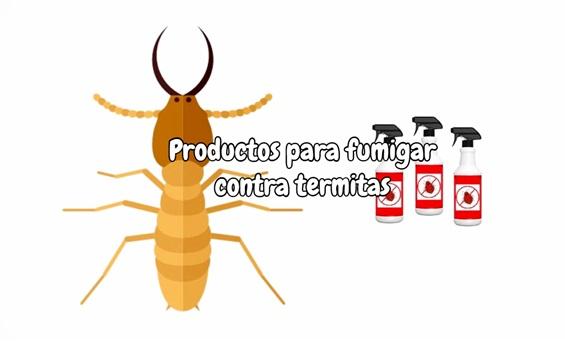 Productos para fumigar contra termitas