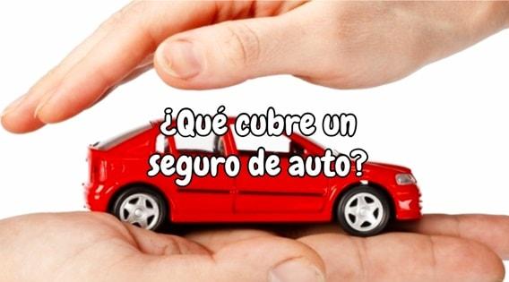 ¿Qué cubre un seguro de auto?