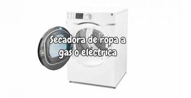 Secadora de ropa a gas o eléctrica