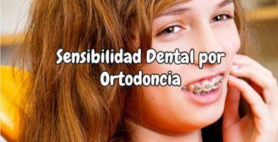 Sensibilidad Dental por Ortodoncia